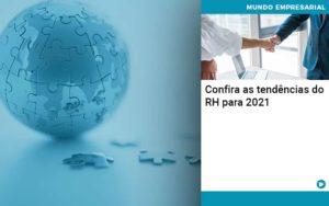 Confira As Tendencias Do Rh Para 2021 - Trust Contabilidade